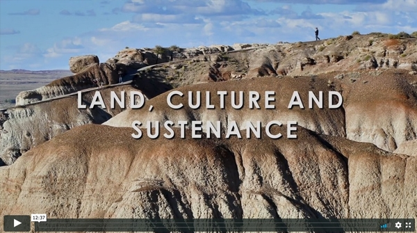 The Land, Culture and Sustenance